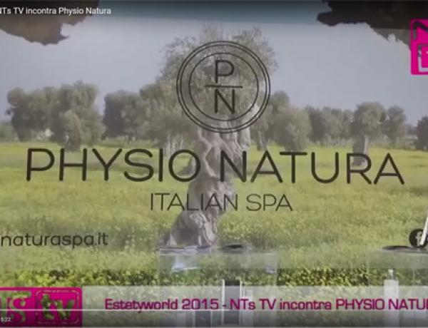 Esthetiworld 2015 NTs TV incontra Physio Natura